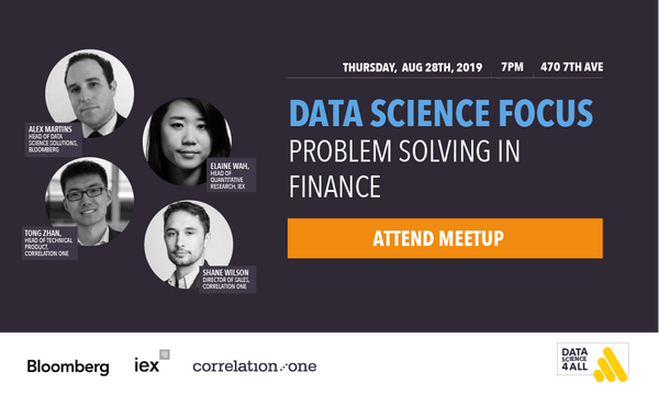 Meetup Recap:   Data Science For All presents 'Problem Solving in Finance'
