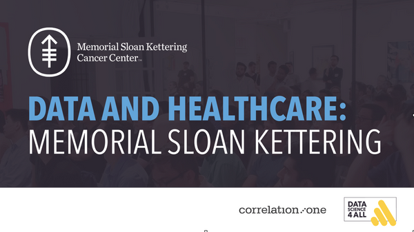Data Science for All: Memorial Sloan Kettering