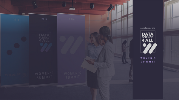 Correlation One's Inaugural 'Data Science for All: Women's Summit' Tackles Gender Imbalances in AI & Data Science