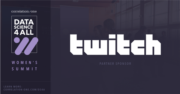 Twitch Partners with Data Science for All: Women's Summit